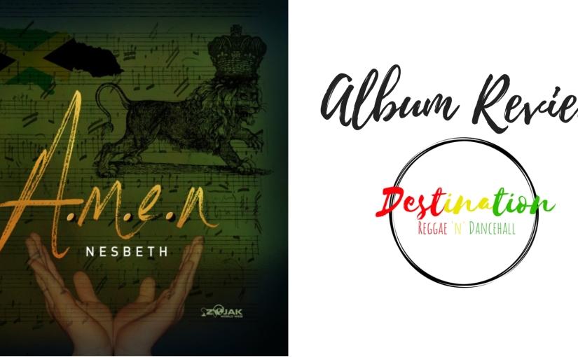 Album Review- A.M.E.N-Nesbeth