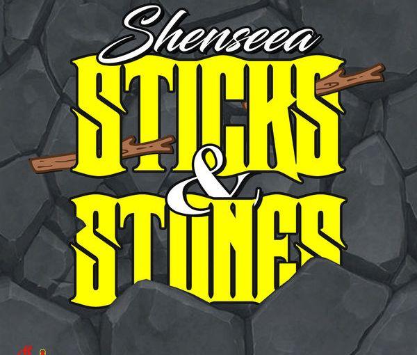 Shenseea- 'Sticks &Stones'