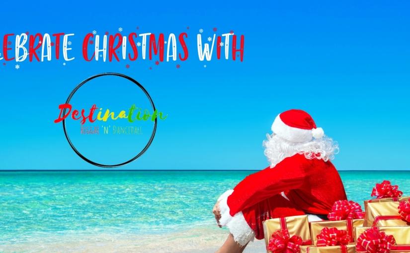 Celebrate Christmas with Destination Reggae NDancehall