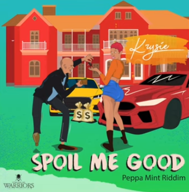 Krysie- 'Spoil Me Good'