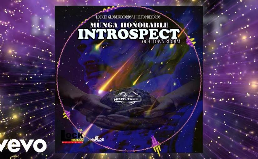 Munga Honorable- 'Introspect'