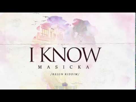Masicka- 'I Know'- LyricVideo