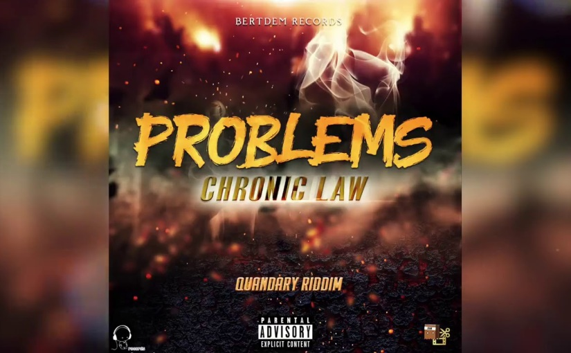 Chronic Law- 'Problems'