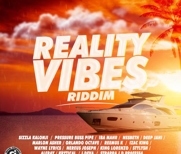 'Reality Vibes' Riddim Prod. Speedy JudgementProductions