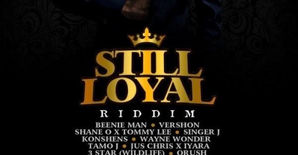 'Still Loyal' Riddim Prod. SOLRecords