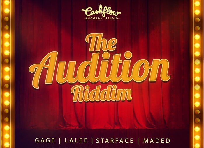 'The Audition' Riddim Prod. Cash FlowRecords