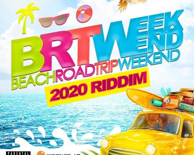 'BRT Weekend 2020'Riddim