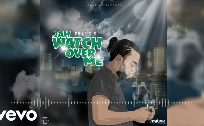 Shane E- 'Jah Watch Over Me'