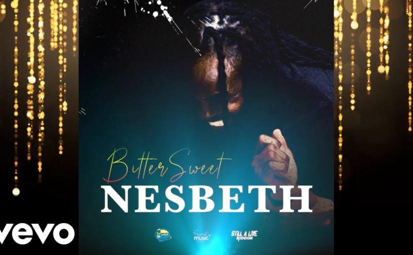 Nesbeth- 'Bittersweet'