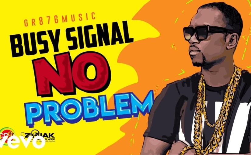 Busy Signal- 'No Problem'