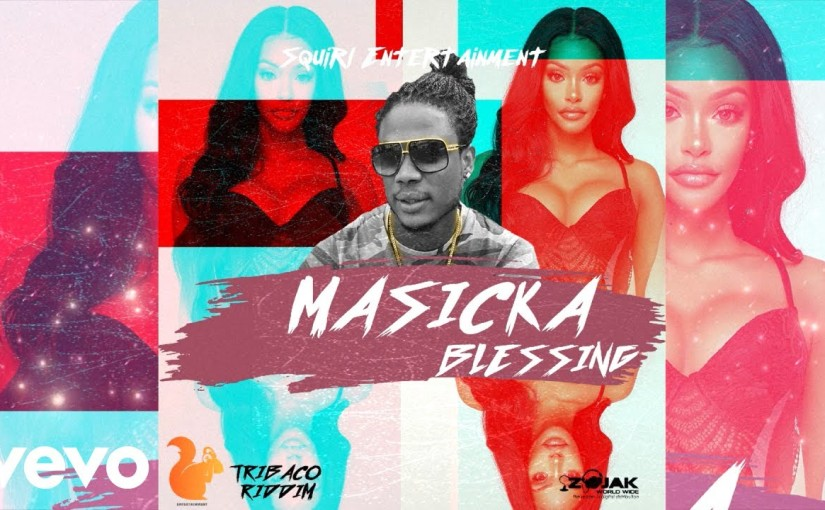 Masicka- 'Blessing'