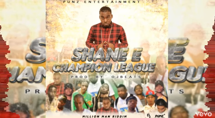 Shane E- 'Champion League'