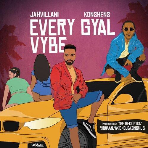 Jahvillani x Konshens- 'Every GyalVybe'