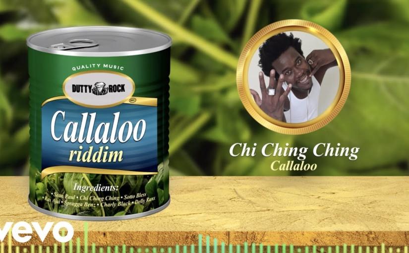 Chi Ching Ching- 'Callaloo'- Video