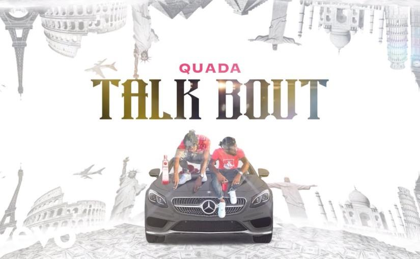 Quada- 'Talk Bout'