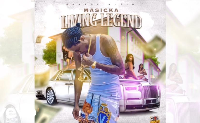 Masicka- 'Living Legend'