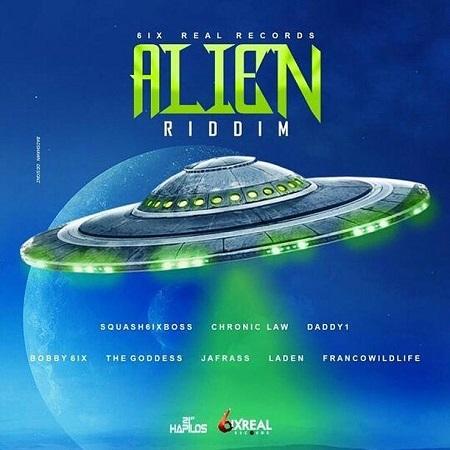'Alien' Riddim Prod. 6ixRealRecords