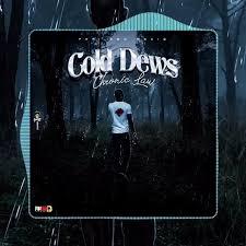 Chronic Law- 'ColdDews'