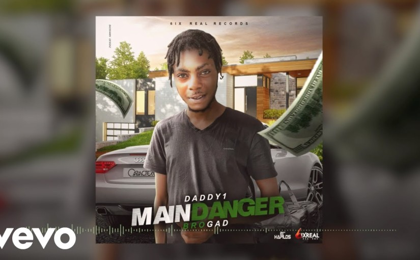 Daddy1- 'Main Danger'