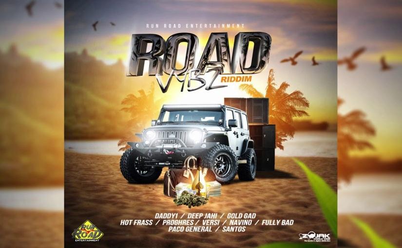 'Road Vybz' Riddim Prod. Run RoadEntertainment