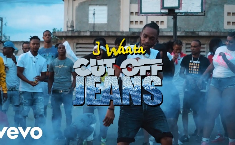 I Waata- 'Cut Off Jeans'- Video