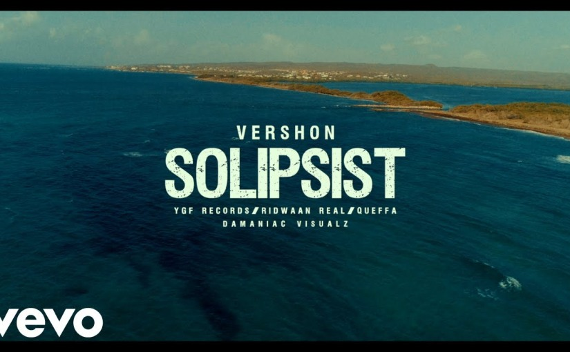 Vershon- 'Solipsist'- Video