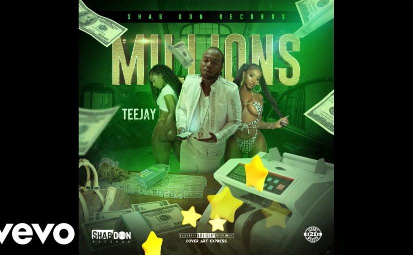 Teejay- 'Millions'
